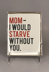 Card- Starve Without You