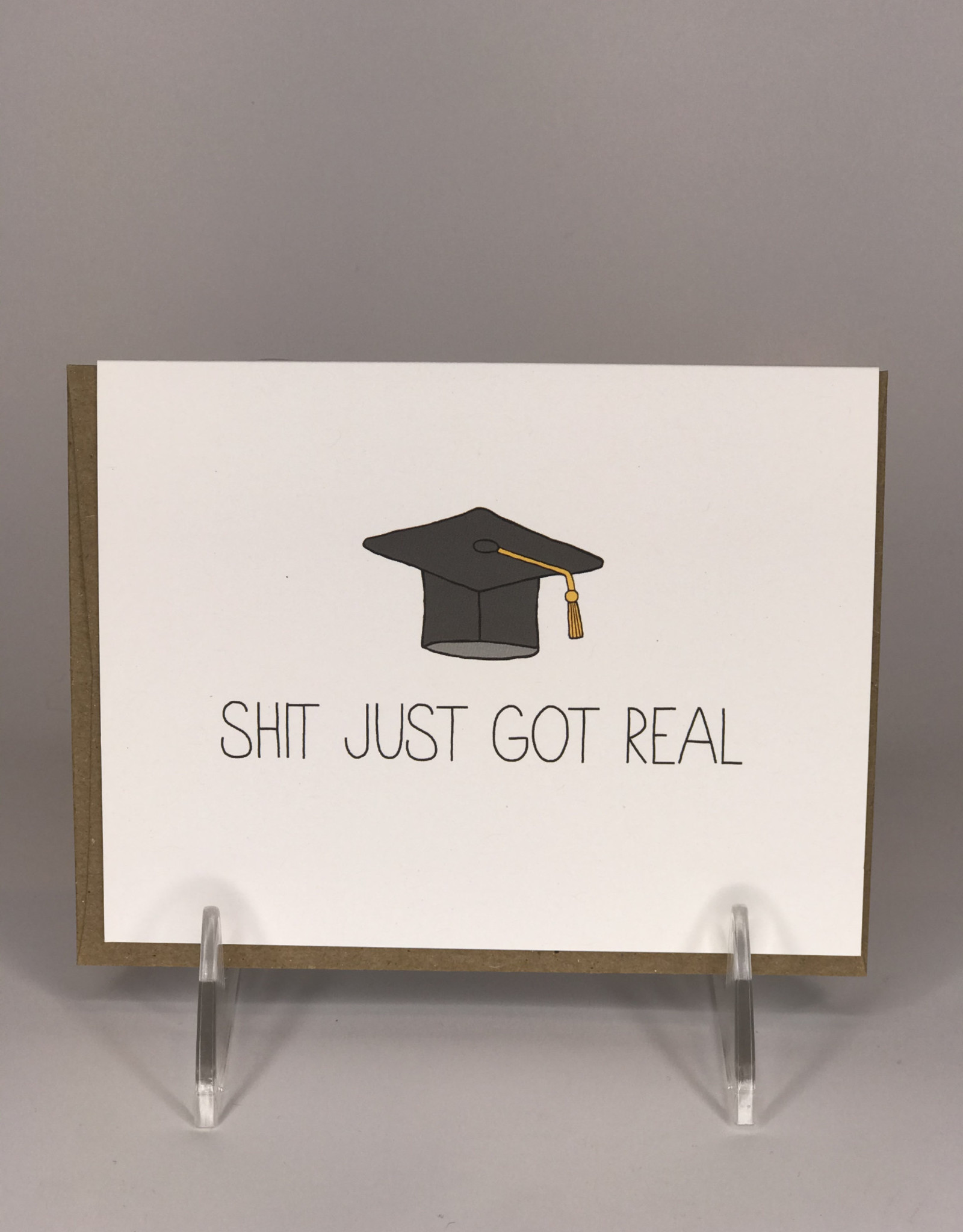 Unblushing Card- Got Real