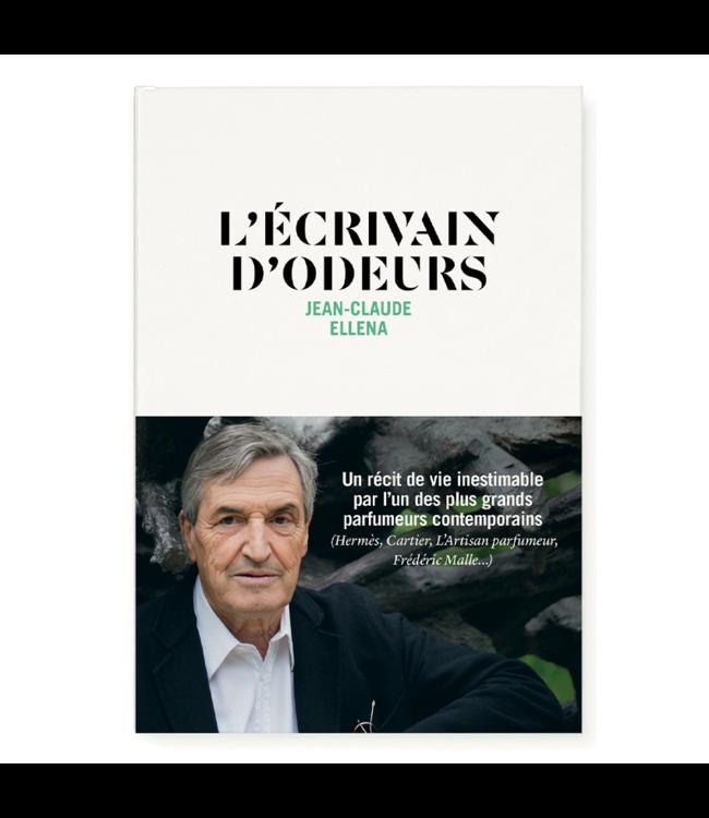Nez L'Écrivain d'odeurs, Jean-Claude Ellena