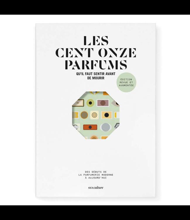 Nez Les cent onze parfums qu'il faut sentir avant de mourir (French)