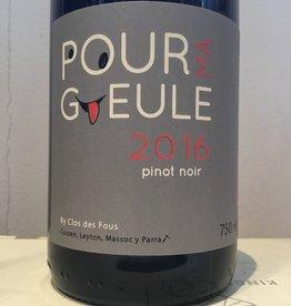"""2016 Clos des Fous Pour """"Ma Gueule"""" Pinot Noir, 750ml"""