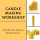 Summer Candle Making Workshop