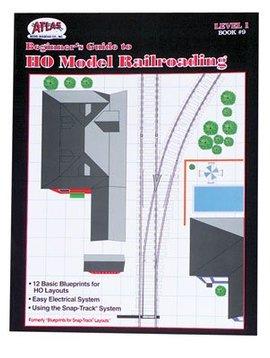 ATL 9 Beginner's Guide to HO Model RR