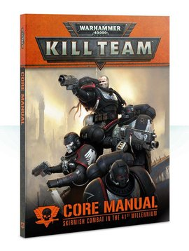 Citadel Kill Team Core Manual Skirmish Combat in the 41st Millennium