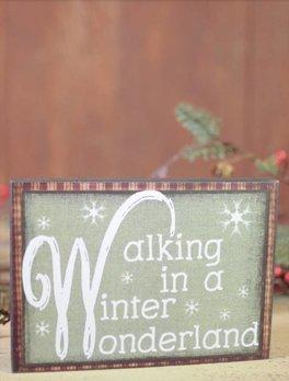 Walking In A Winter Wonderland Block Sign