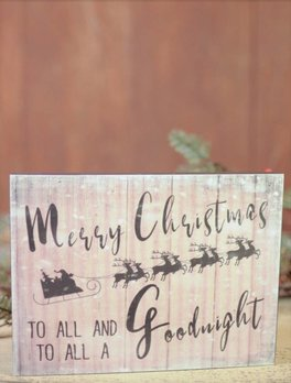Nanas Farmhouse Merry Christmas To All And To All A Good Night Sign