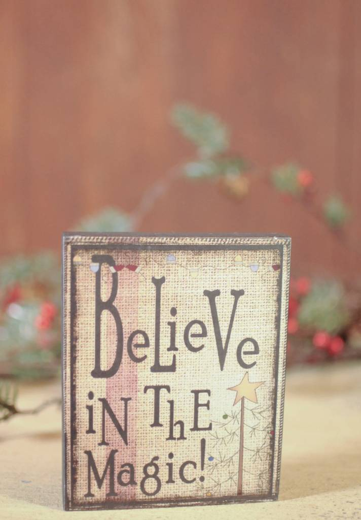 Believe In The Magic Block Sign