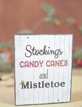 Nana's Farmhouse Stockings Candy Canes & Mistletoe Block Sign