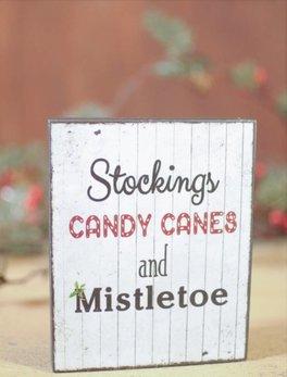 Stockings Candy Canes & Mistletoe Block Sign