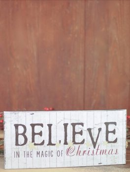 Nanas Farmhouse Believe In The Magic Of Christmas Sign