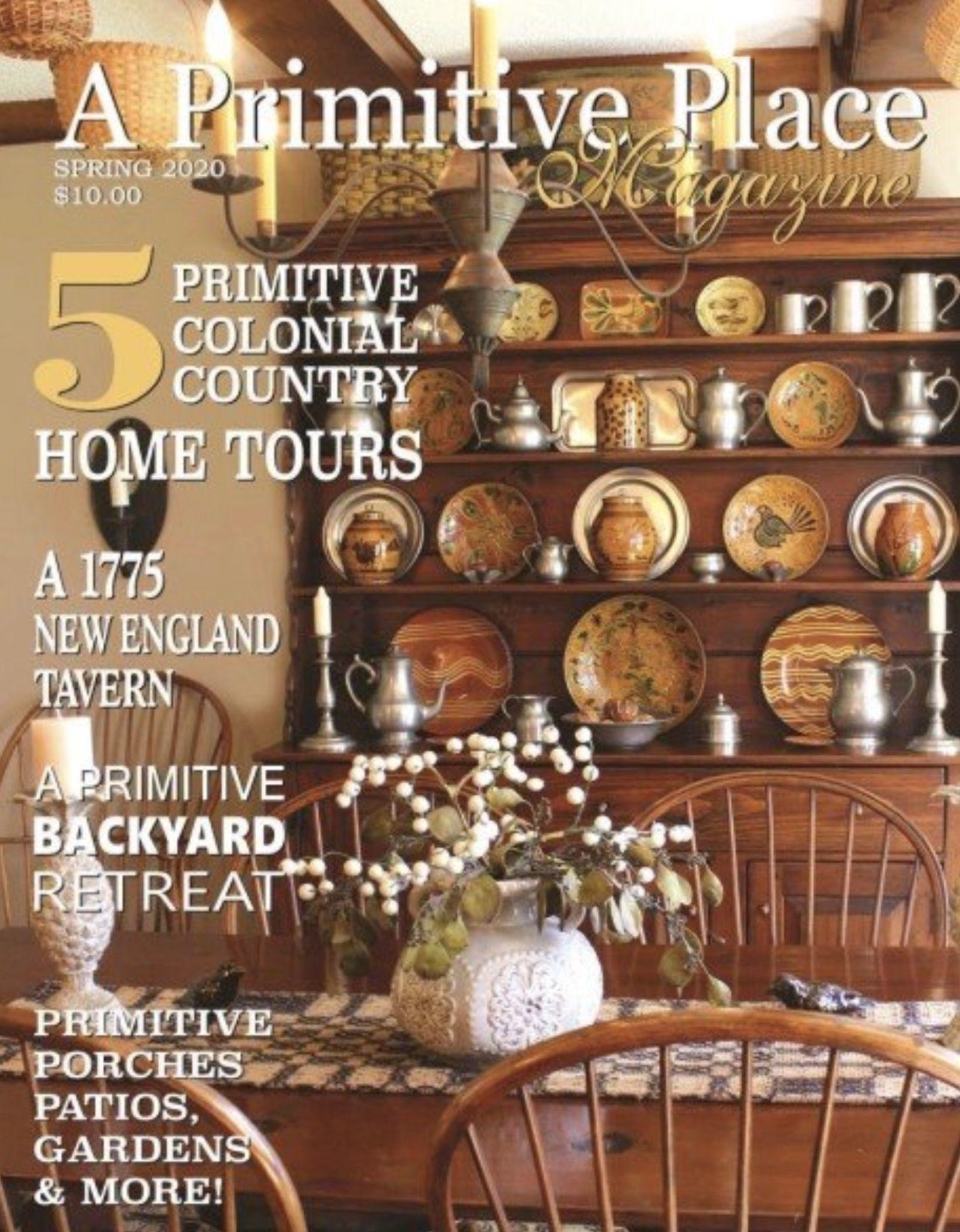 A Primitive Place A Primitive Place Magazine Spring 2020