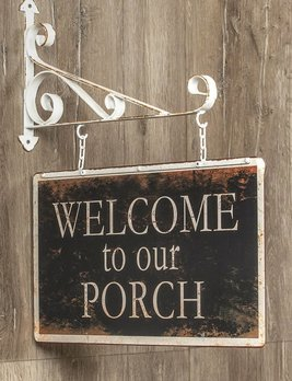 Nana's Farmhouse Welcome to our Porch Sign with Bracket
