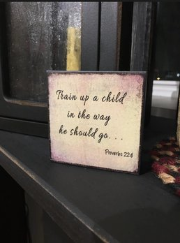Train Up A Child Block Sign