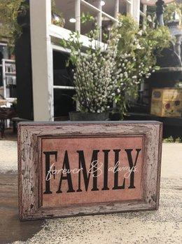 Family Forever & Always Block Sign