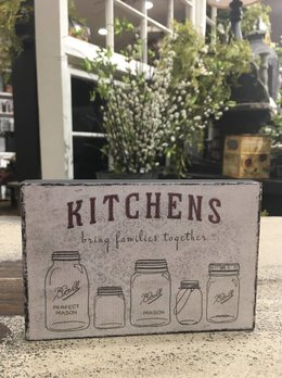 Kitchens Bring Families Together Block Sign
