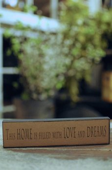 Home Filled With Love And Dreams Block Sign