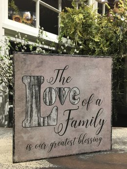 The Love Of Family Sign