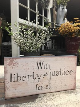 With Liberty And Justice For All Block Sign