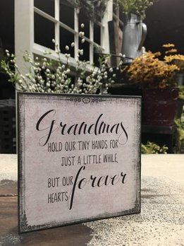 Grandma's Hold Our Tiny Hands Block Sign