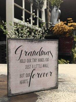 Nana's Farmhouse Grandma's Hold Our Tiny Hands Block Sign