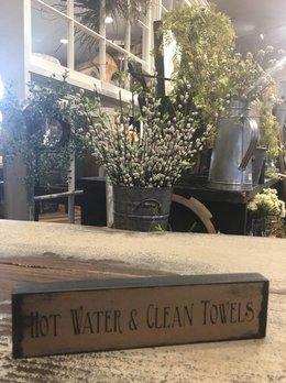 Nana's Farmhouse Hot Water & Clean Towels Block Sign