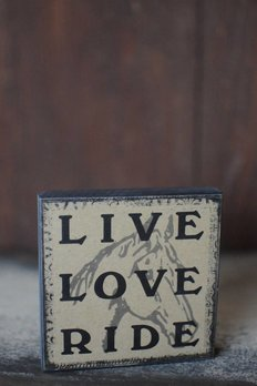 Live Love Ride Block Sign