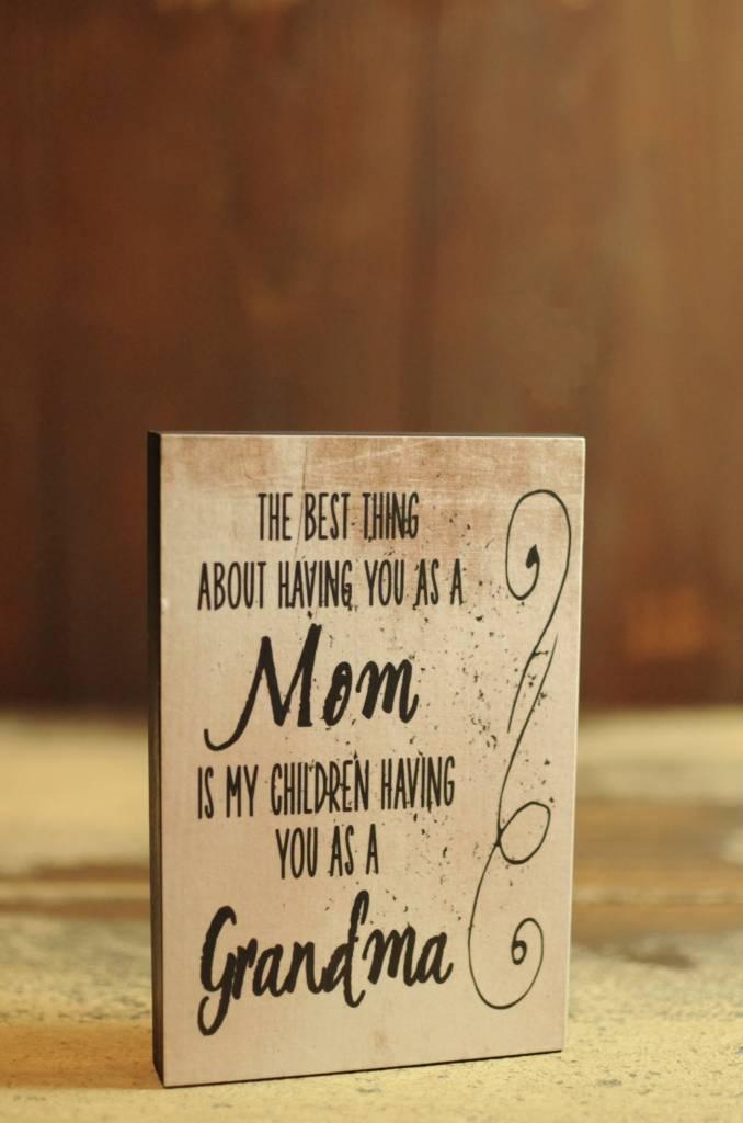 As A Grandma Block Sign