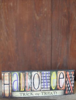 Nanas Farmhouse Halloween - Trick Or Treat Block Sign