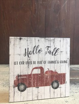 Nanas Farmhouse Hello Fall - Let Our Lives Be Full Of Thanks & Giving Block Sign