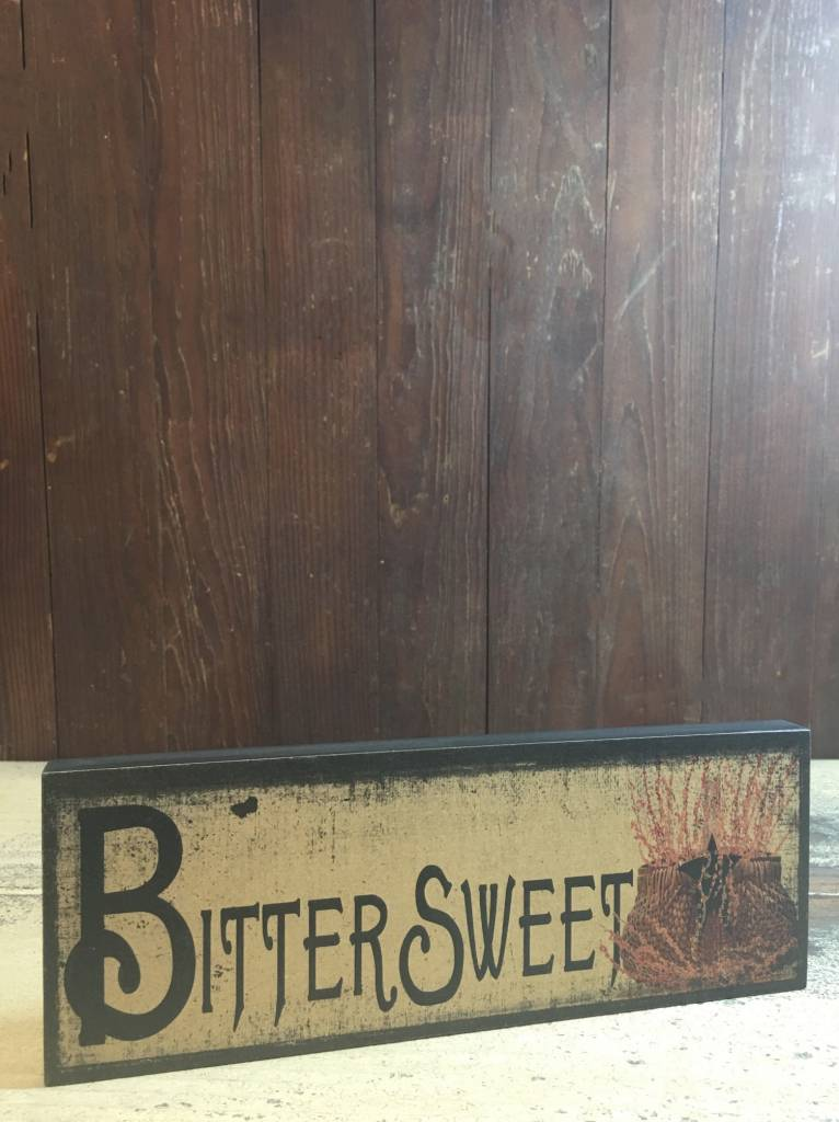 Bittersweet Block Sign