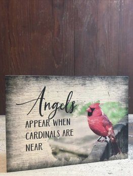 Nana's Farmhouse Angels Appear When Cardinals Are Near Block Sign