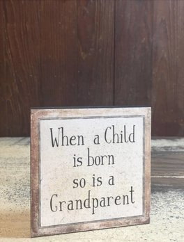 When A Child Is Born Block Sign