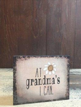 Nanas Farmhouse At Grandma's I Can Block Sign