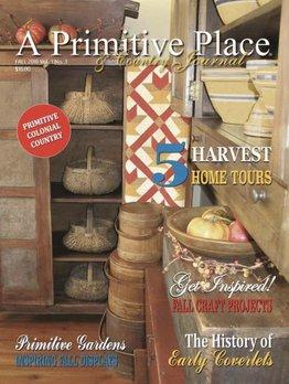 A Primitive Place Magazine Fall 2018
