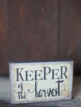 Nanas Farmhouse Keeper Of The Harvest Block Sign