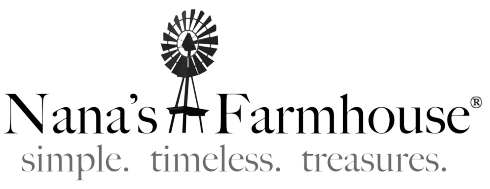 Nana's Farmhouse - simple. timeless. treasures.