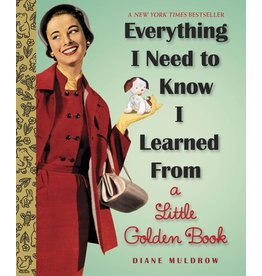 Penguin Random House Everything I Need To Know I Learned from a Golden Book