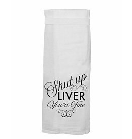 Twisted Wares / Missy Madewell* Hang Tight Towel - Shut Up Liver