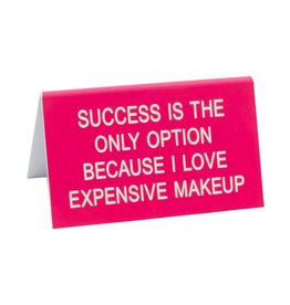 Expensive Makeup Sign