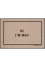 High Cotton* Hi I'm Mat - Doormat