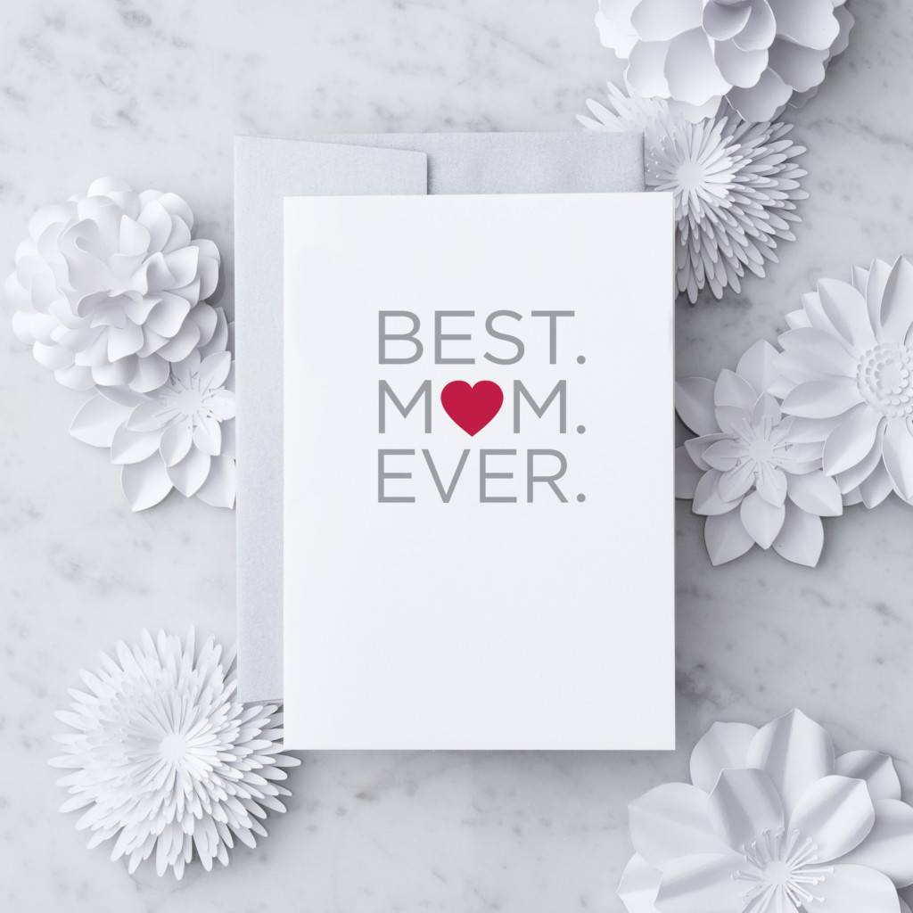 Design With Heart Best Mom Ever - Card Mother's Day