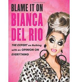 Harper Collins Blame It On Bianca Del Rio DNR