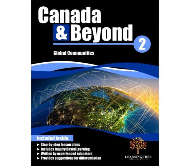 Canada & Beyond: Global Communities Grade 2 *