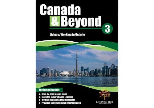 Canada & Beyond: Living and Working in Ontario Grade 3 *