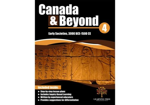 Canada & Beyond: Early Societies, 3000 BCE-1500 CE  Grade 4