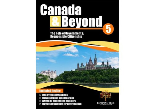 Canada & Beyond: The Role of Government & Responsible Citizenship Grade 5