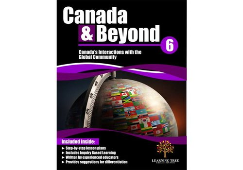 Canada & Beyond: Canada's Interactions with the Global Community Grade 6 *