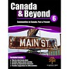 Canada & Beyond: Communities in Canada, Past & Present Grade 6