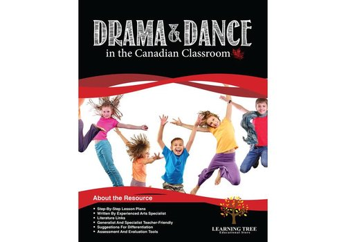 LEARNING TREE Drama & Dance in the Canadian Classroom *