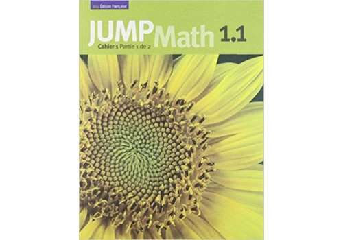 JUMP MATH Jump Math 1.1 - French Edition